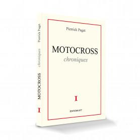 ouvrage-motocross-les-chroniques-de-pierrick-paget